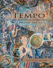 Tempo - The Rhythm & Rhyme of the Artist, by M. Nicole van Dam