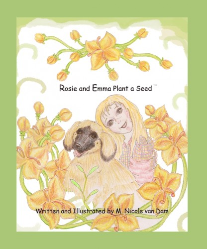 """Rosie and Emma Plant a Seed,"" by M. Nicole van Dam"